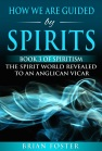 How we are Guided by Spirits